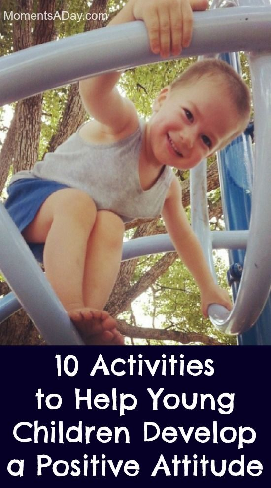 10 Activities to Help Young Children Develop a Positive Attitude - Moments A Day
