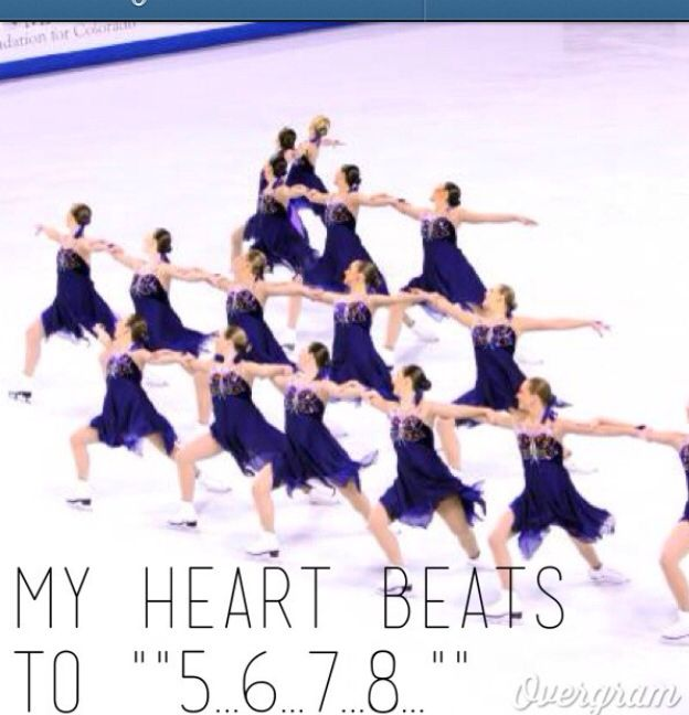My heart beats to 5 6 7 8 Synchronized skating forever!