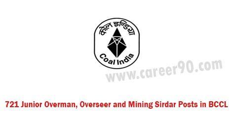 721 Junior Overman, Overseer and Mining Sirdar Posts in BCCL 721 Junior Overman, Overseer and Mining Sirdar Posts in BCCL #latestnotifications #latestjob http://goo.gl/Vi2a6b