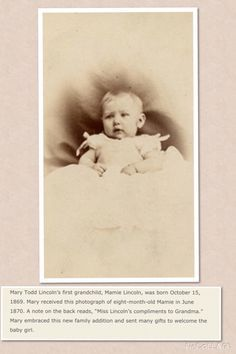 """*MARY TODD """"Mamie"""" LINCOLN~ (Oct15, 1869-Nov21,1938) Granddaughter of Abraham Lincoln,1st daughter of Robert Todd Lincoln+ the mother of Lincoln Isham.As a child,she was called by the nickname of""""Little Mamie"""". Her father,Robert Todd Lincoln would often bring Mamie to his mother,Mary Todd Lincoln;it is believed that Robert addressed Mamie as Mary's""""favorite grandchild""""."""