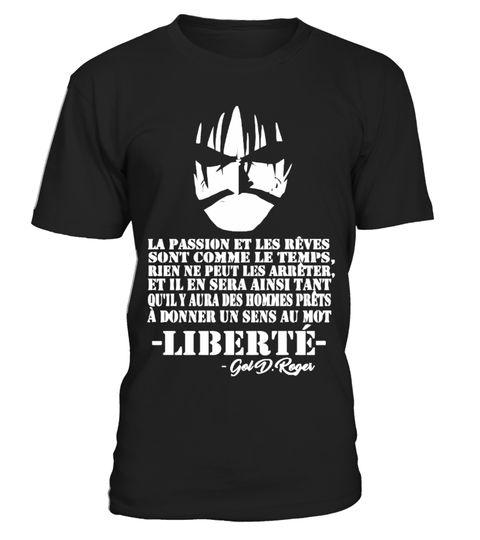 # GOL D. ROGER .  Offre spéciale etlimitéedans le temps!Non vendu en boutique.Paiement sécurisé via Visa / Mastercard / Amex / PayPalASTUCE : Si vous en achetez 2 ou plus,vousréaliserez de belles économies sur les frais  deport.Idée >> Faites-en uncadeau ou achetez en groupe.    liberté définition, liberté citation, liberté poème, liberté  synonyme, la liberté philosophie, journal liberté pdf, liberte journal  d'algérie, lexpression, liberte egalite fraternite t-shirts, liberté…