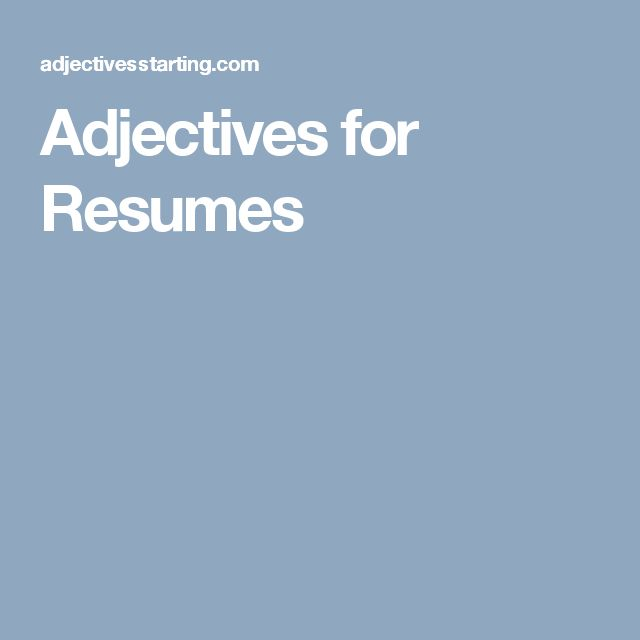 25 unique resume adjectives ideas on pinterest bridget powers