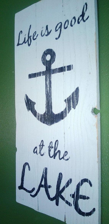 Lake Theme Home Decor | Life is good at the lake, nautical theme reclaimed sign, home decor