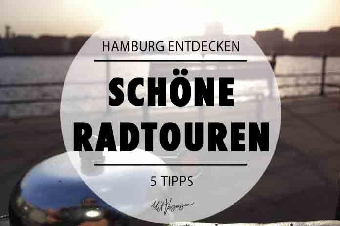 Hier kommen fünf der schönsten Radtouren in und um Hamburg.