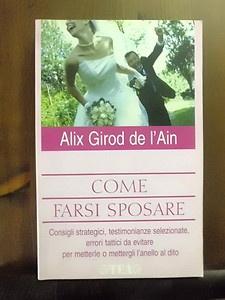 """I retrogradi e la """"donna da marito"""" (Come farsi sposare di Alix Girod de l'Ain)"""