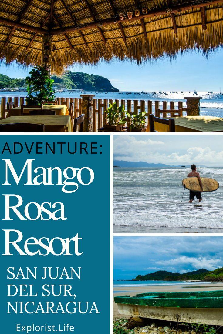 Mango Rosa Nicaragua Adventure Surf Resort Review Adventure Resort Adventure San Juan Del Sur