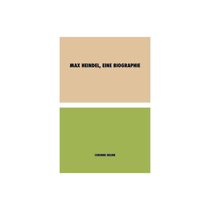 Max Heindel, eine Biographie – by Corinne Heline (Paperback)