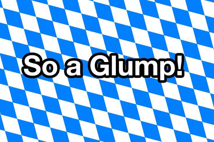 17 bayerische Sprüche, die alle Grantler lieben