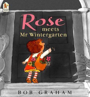Rose Meets Mr. Wintergarten - Bob Graham
