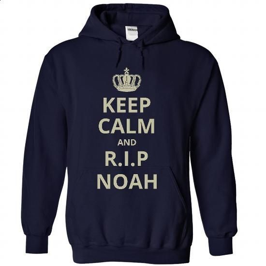 Keep Calm and R.I.P NOAH - #long hoodie #navy sweatshirt. ORDER NOW => https://www.sunfrog.com/TV-Shows/Keep-Calm-and-RIP-NOAH-3061-NavyBlue-31155559-Hoodie.html?60505