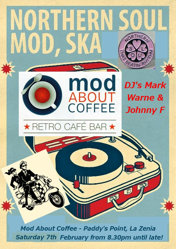 Saturday 7th February: Mod About Coffee, Paddy's Point, CC La Zenia Golf 15, La Zenia, Orihuela Costa, Spain. 60's-80's Mod, Ska, Northern Soul & Tamla Motown. 9pm til late... With DJ's Mark Warne & Johnny F. https://www.facebook.com/pages/Mod-About-Coffee/1528187690757169 #Mod #Ska #NorthernSoul