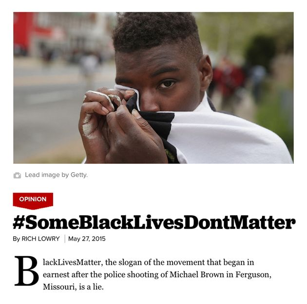 """Editor of Leading Conservative Magazine Declares That """"Some Black Lives Don't Matter"""" to Activists 