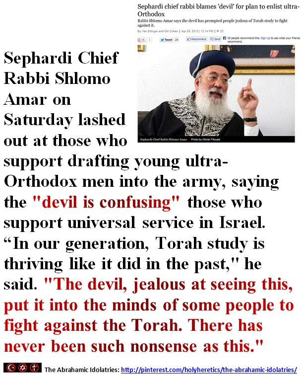 Sephardi chief rabbi blames 'devil' for plan to enlist ultra-Orthodox.