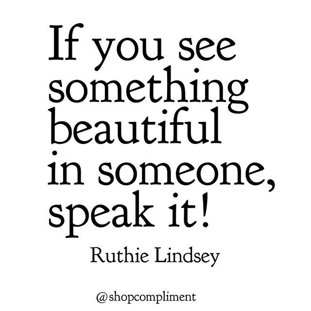Let's take the time to truly appreciate those around us.   #ruthielindsey #beauty #inspirationalquote