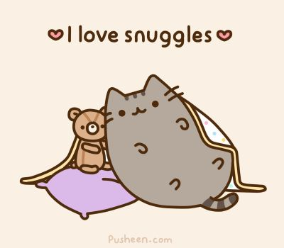 "Community: 20 Adorable 'Pusheen The Cat' Gifs : teddy bear and ""I love snuggles""  SO TRUE"