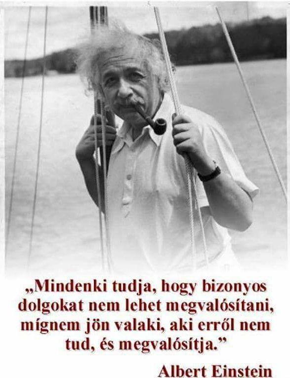 Albert Einstein idézete a lehetetlenről. A kép forrása: Gulyás Tibor