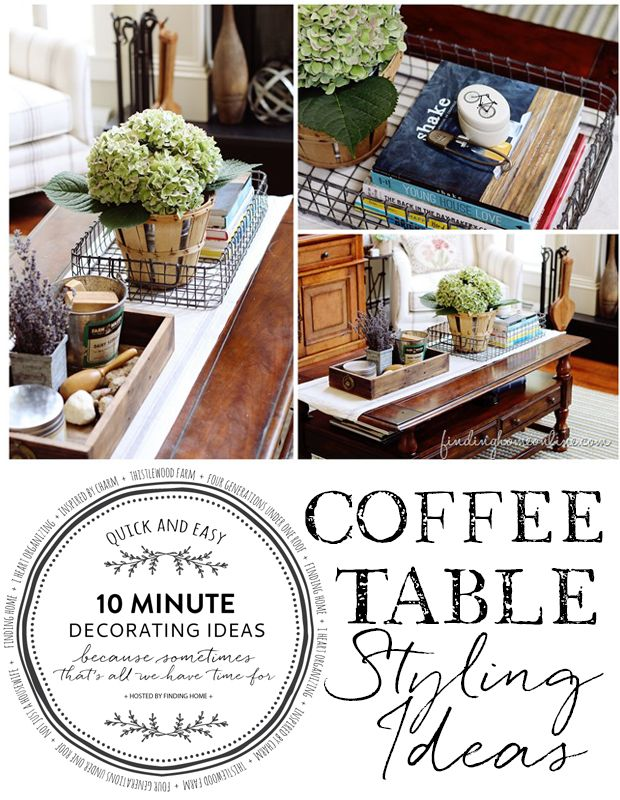 Quick Easy Decorating Coffee Table Styling Coffee