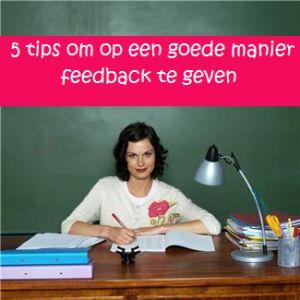 5 tips om op een goede manier feedback te geven