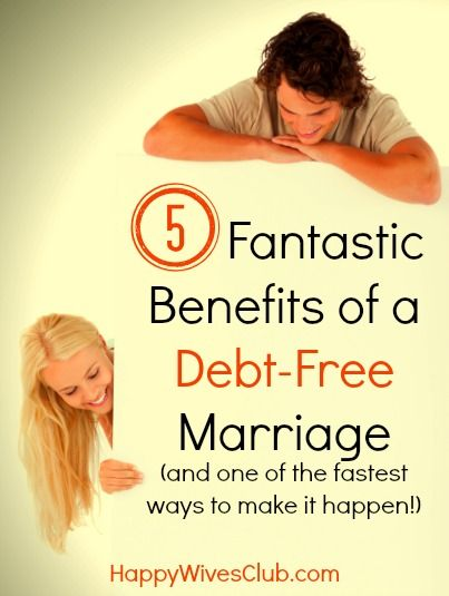 5 Fantastic Benefits of a Debt-Free Marriage