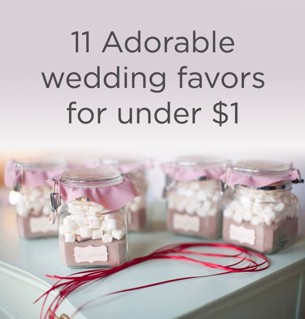 Save some serious cash and impress your guests with these 11 adorable wedding favors for under $1!