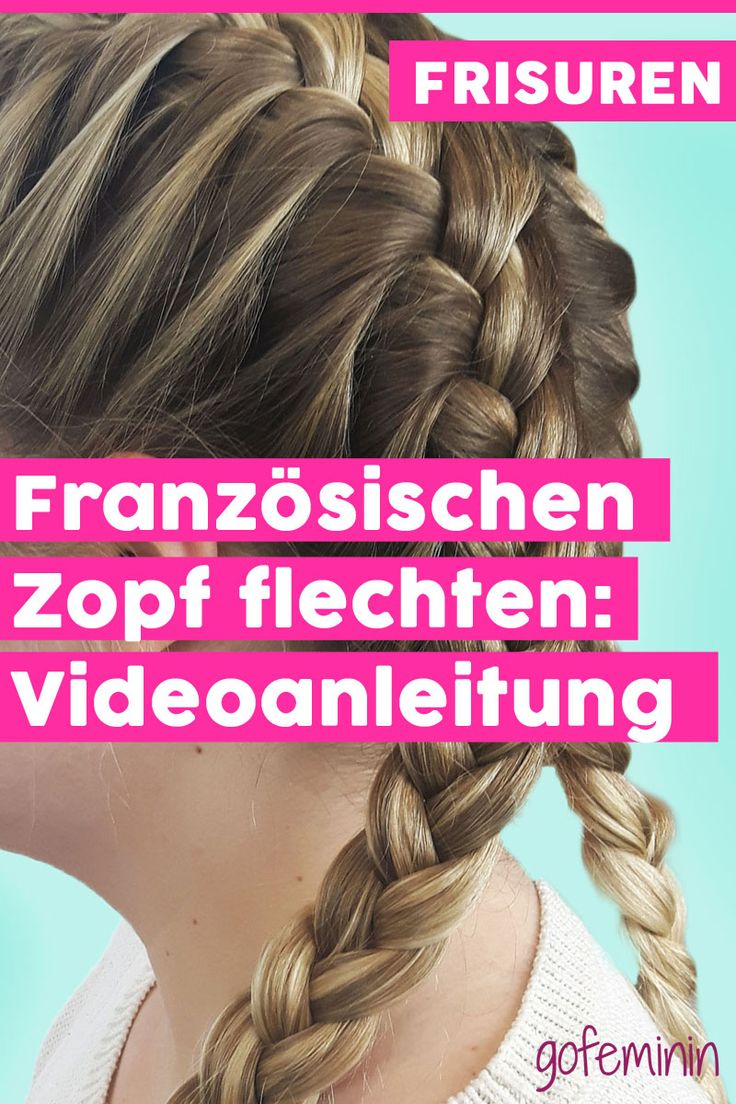 French braid: Simple braiding instructions – Girl stuff