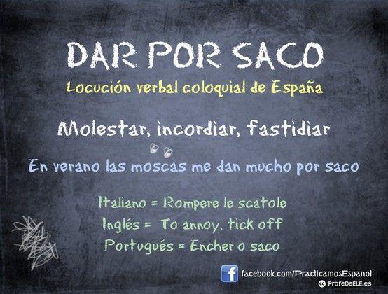 Dar por saco | Colloquial Spanish Expression