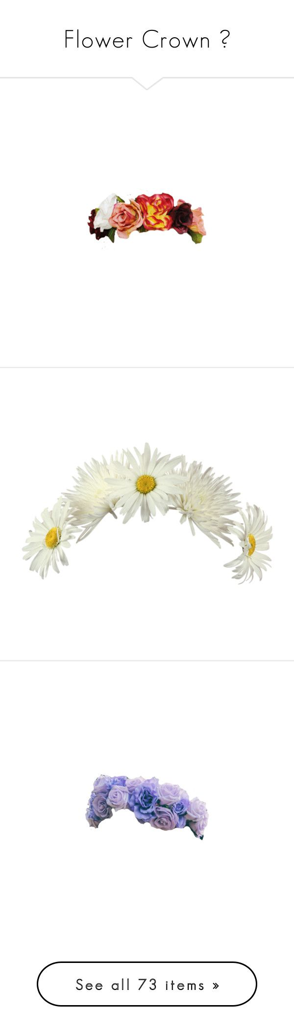 """Flower Crown "" by veronica-daily ❤ liked on Polyvore featuring accessories, hair accessories, flower crowns, fillers, flowers, flower garland, floral crown, floral garland, flower hair accessories and flower crown"