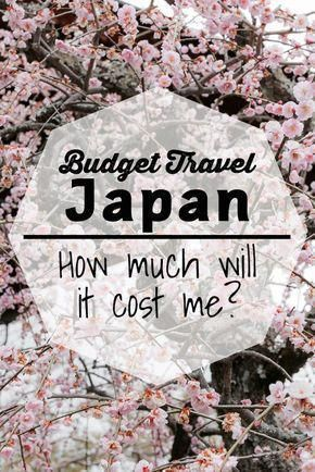 Budget Travel Japan: How much will it cost me? #japantravelcities