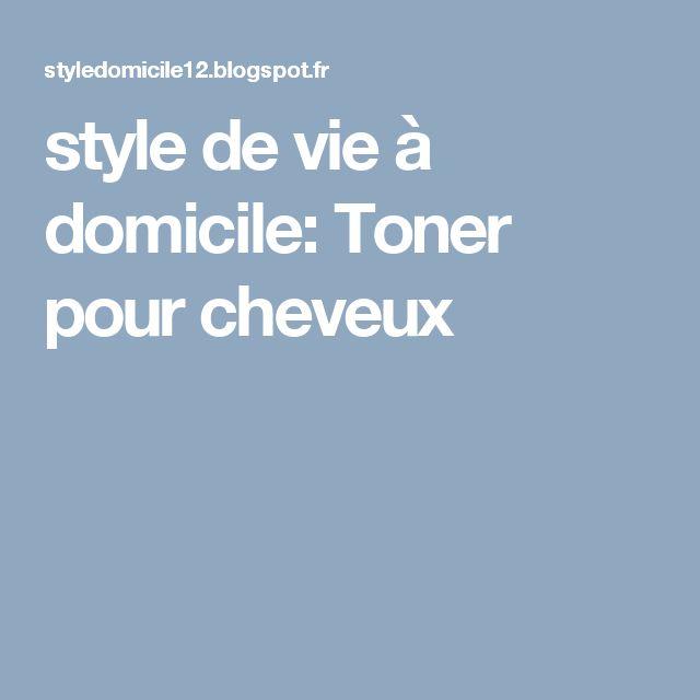 style de vie à domicile: Toner pour cheveux