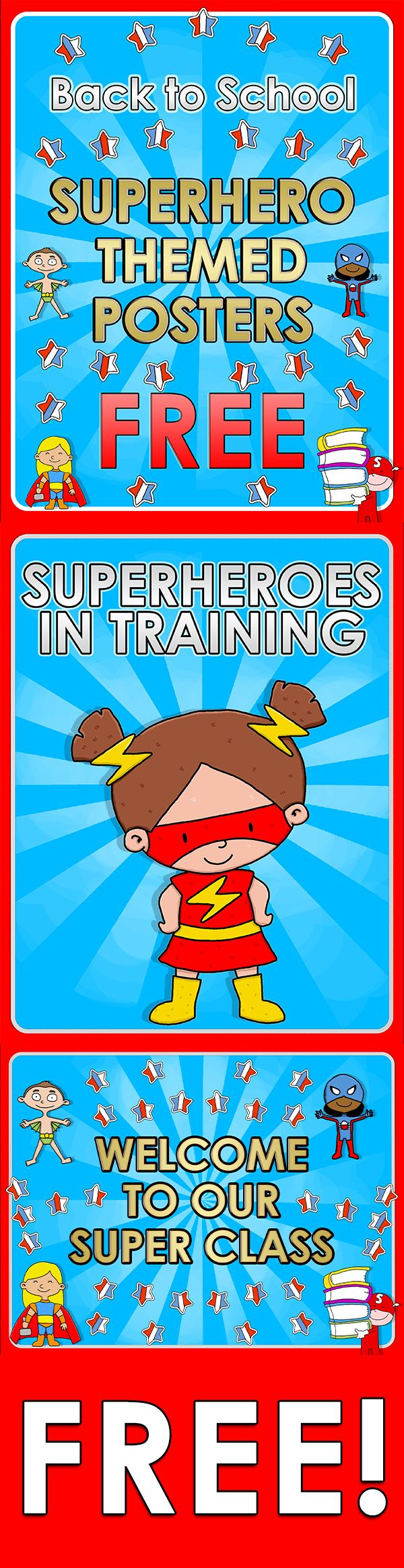 Back to School - Superhero themed posters - FREE  Here you are 2 FREE posters for your super classroom