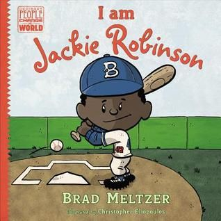"""(Black History Month)  Meltzer, B., & Eliopoulos, C. (2015). """"I am Jackie Robinson."""" New York: Dial Books for Young Readers (USA) LLC.  No Awards (that I found)  Lexile 540L (no grades given)  This book glances over Jackie Robinson's life in a nonfiction format. This book has engaging text combined with pictures that will surely keep kids intrigued throughout.  Wilson Wright"""