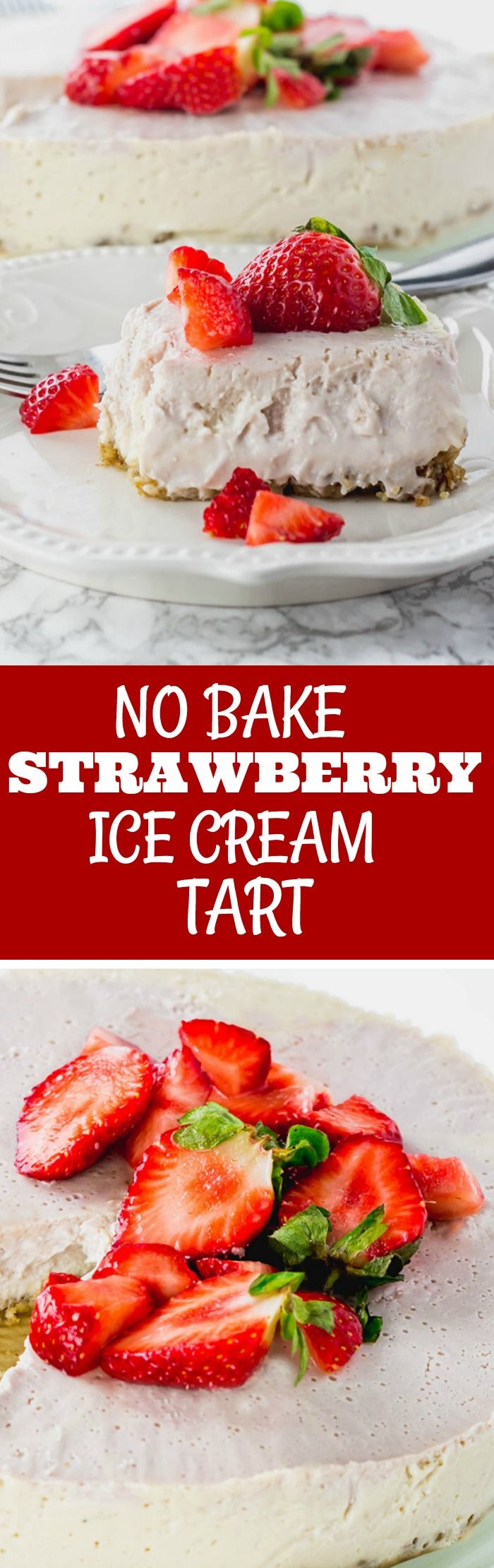 No Bake Strawberry Ice Cream Tart #veganrecipes  #glutenfreerecipes