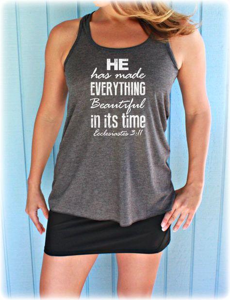 Womens Christian Workout Tank Top. Ecclesiastes 3:11. He Has Made Beautiful Bible Verse. Motivational Quote. Cross Training Tank Top.