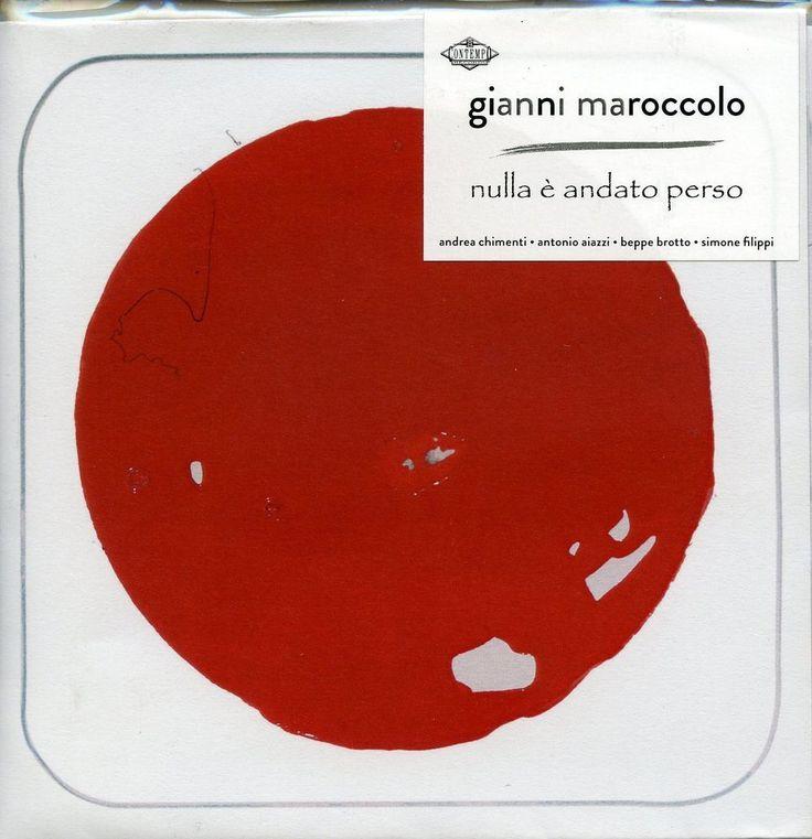Maroccolo Gianni - Nulla E' Andato Perso - 2  CD   Nuovo Sigillato