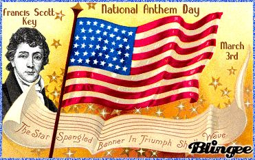 Today is... National Anthem Day |The Star-Spangled Banner is the national anthem of the United States of America. It was written by Francis Scott Key.National Anthem Day celebrates the rich history behind its creation.
