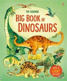 The Usborne Big Book of Dinosaurs