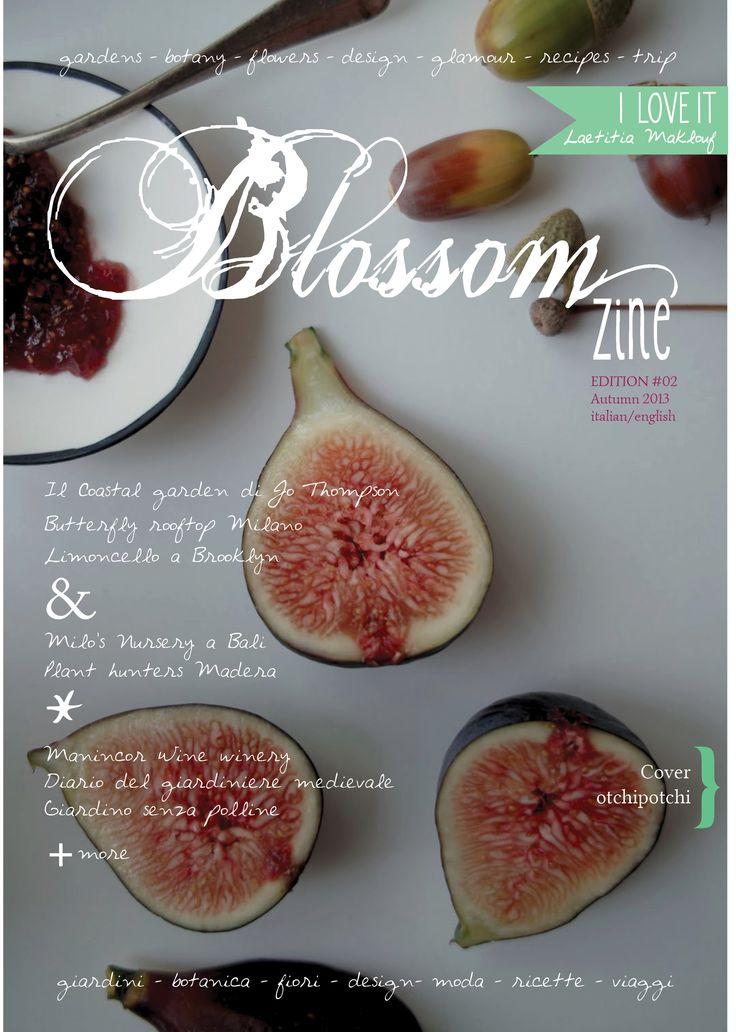 2 Autumn issue on www.blossomzine.eu Cover issue by Paula Valentim www.otchipotchi.com handmade ceramics
