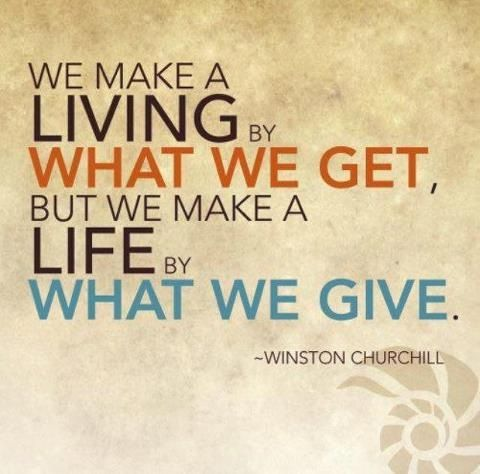 "Winston Churchill - via Interior Canvas's ""Give Back and Pay it Forward"" post."