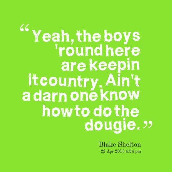Quotes About Liking Country Boys