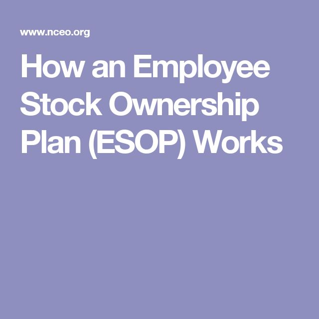 How an Employee Stock Ownership Plan (ESOP) Works