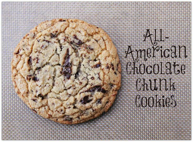 All American Chocolate Chunk Cookies: Chocolate Chunk Cookies ...