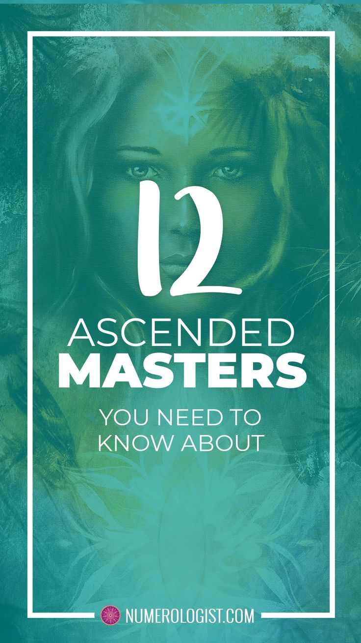 12 Ascended Masters You Need To Know About How To Identify Them Ascended Masters Spiritual Guides Spirit Guides