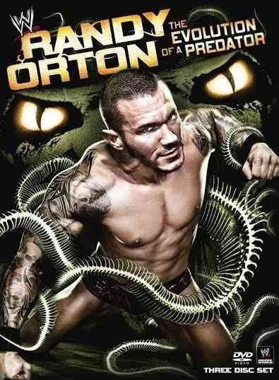 WWE RANDY ORTON:EVOLUTION OF A PREDAT