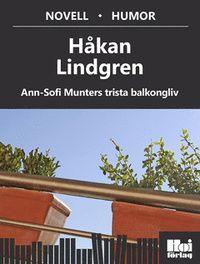 Ann-Sofi Munters trista balkongliv (e-bok)
