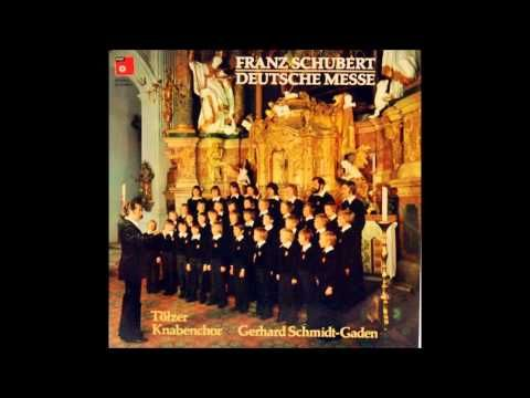 """Schubert """"Deutsche Messe"""" Tölzer Knabenchor"""