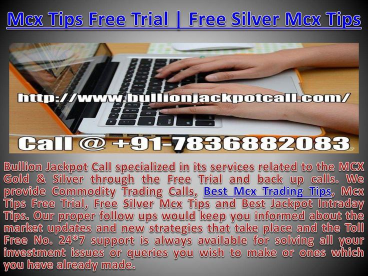 Commodity Tips Free Trial | Mcx Trading Call with High Profit