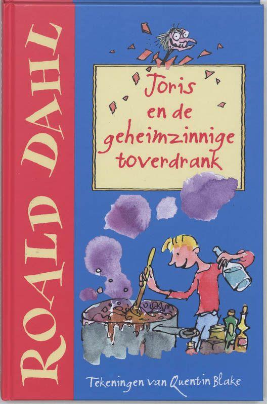 Joris en de geheimzinnige toverdrank - Roald Dahl