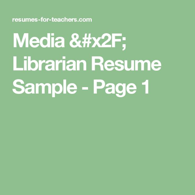 Media / Librarian  Resume Sample - Page 1