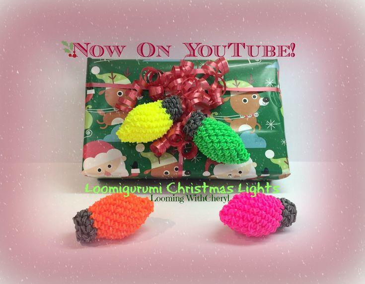 Rainbow Loom Christmas Lights - Loomigurumi. Amigurumi рождественские огни Лумигуруми