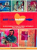 Art is the Heart book , Judy Rollins and L. Lawerence Riccio, arts in healthcare with children